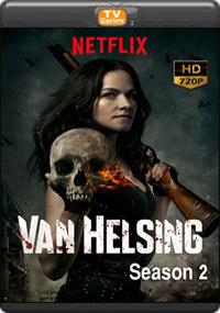 Van Helsing Season 2 [ Episode 13 The Final]