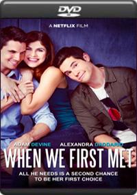 When We First Met [ 7619 ]