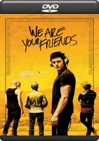 We Are Your Friends [6637
