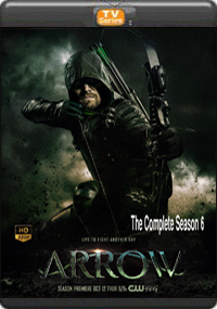 Arrow The Complete Season 6