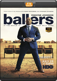 Ballers season 3 [ Episode 5,6,7,8 ]