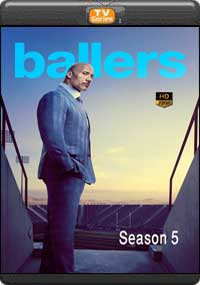 Ballers Season 5 [ Episode 1,2,3,4 ]