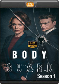 BodyGuard Season 1 [ Episode 4,5,6 The Final ]