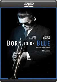 Born to Be Blue [6846]