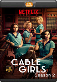 Cable Girls Season 2 [ Episode 1,2,3,4 ]