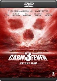 Cabin Fever 3: Patient Zero [5693]