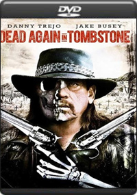 Dead Again in Tombstone [ 7369 ]