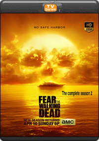 Fear The Walking Dead The Complete Season 2
