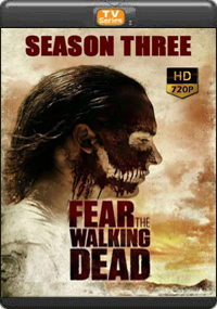 Fear The Walking Dead Season 3 [ Episode 1,2,3,4 ]