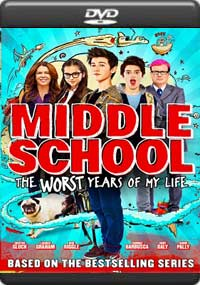 Middle School The Worst Years of My Life [7016]