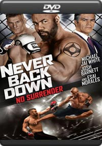 Never Back Down: No Surrender [6802]