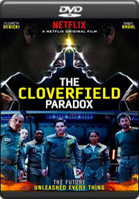 The Cloverfield Paradox [ 7604 ]