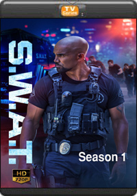 S.W.A.T. Season 1 [ Episode 13,14,15,16 ]