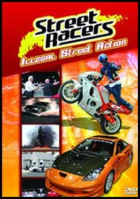 Street Racers: Illegal Street Action [4301]