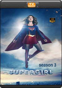 SuperGirl Season 3 [Episode 1,2,3,4]