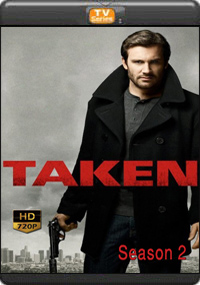 Taken Season 2 [ Episode 5,6,7,8 ]