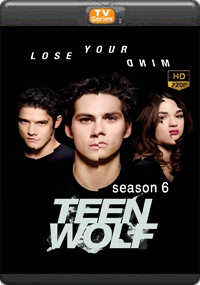 Teenwolf Sesaon 6 [Episode 9,10,11,12]