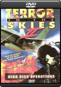 Terror in the Skies - Vol. 2 - High Risk Operations [707]