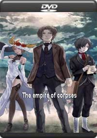 The Empire of Corpses [C-1284]