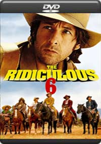 The Ridiculous 6 [6886]