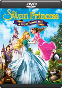The Swan Princess: A Royal Family Tale [C-1073]