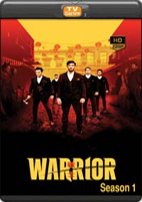 Warrior Season 1[ Episode 9,10 The Final ]
