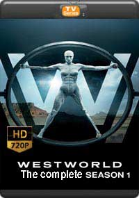West World The Complete Season 1